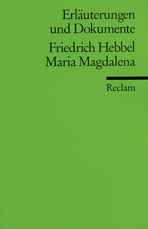 Friedrich Hebbel 'Maria Magdalena'