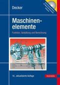 Maschinenelemente - Funktion, Gestaltung und Berechnung (Inkl.Tabellenband u. DVD)