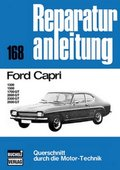 Ford Capri 1300 / 1500 / 1700 GT / 2000 GT / 2300 GT / 2600 GT