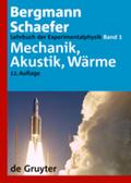 Lehrbuch der Experimentalphysik: Mechanik, Akustik, Wärme; Bd.1