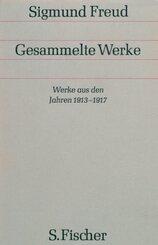 Gesammelte Werke: Werke aus den Jahren 1913-1917
