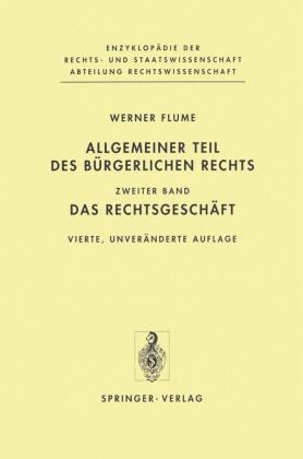 Allgemeiner Teil des Bürgerlichen Rechts: Das Rechtsgeschäft; Bd.2