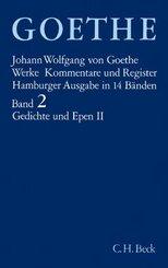 Werke, Hamburger Ausgabe: Gedichte und Epen; 2 - Tl.2
