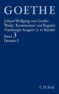 Werke, Hamburger Ausgabe: Dramatische Dichtungen; Bd.3 - Tl.1