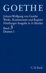 Werke, Hamburger Ausgabe: Dramatische Dichtungen; 3 - Tl.1