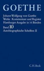 Werke, Hamburger Ausgabe: Autobiographische Schriften; 10 - Tl.2