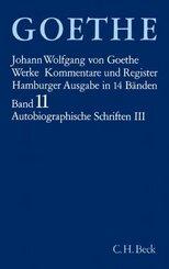 Werke, Hamburger Ausgabe: Autobiographische Schriften; 11 - Tl.3