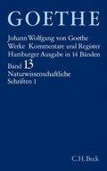 Werke, Hamburger Ausgabe: Naturwissenschaftliche Schriften; Bd.13 - Tl.1