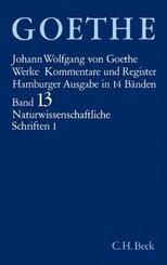 Werke, Hamburger Ausgabe: Goethes Werke  Bd. 13: Naturwissenschaftliche Schriften I - Tl.1