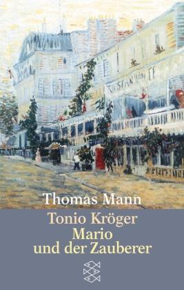 Tonio Kröger - Mario und der Zauberer