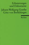 Johann Wolfgang Goethe 'Götz von Berlichingen'
