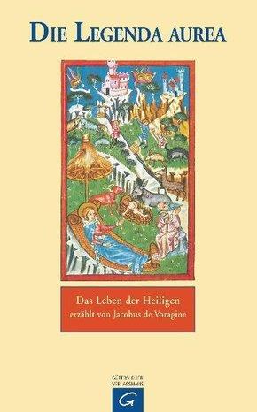 Die Legenda Aurea des Jacobus de Voragine