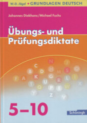 Übungs- und Prüfungsdiktate, 5.-10. Schuljahr