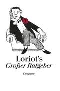 Loriot's großer Ratgeber