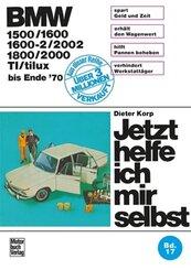 BMW 1500/1600/1600-2/2002/1800/2000/TI/tilux (bis Ende 70)