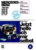 Jetzt helfe ich mir selbst: Mercedes-Benz Diesel 180 Dc/190D/200D/220D bis 1976; 24