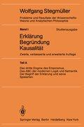 Probleme und Resultate der Wissenschaftstheorie und Analytischen Philosophie, Studienausgabe: Erklärung, Begründung, Kausalität; Bd.1/A - Tl.A