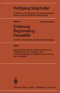 Probleme und Resultate der Wissenschaftstheorie und Analytischen Philosophie, Studienausgabe: Erklärung, Begründung, Kausalität; Bd.1/D - Tl.D
