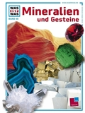 Was ist was, Band 045: Mineralien und Gesteine