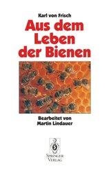 Aus Dem Leben der Bienen