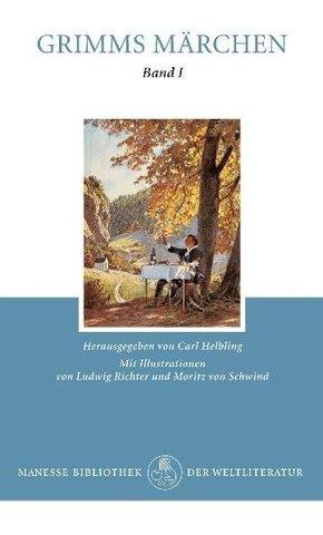 Kinder- und Hausmärchen gesammelt durch die Brüder Grimm - Bd.1