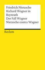 Richard Wagner in Bayreuth - Der Fall Wagner
