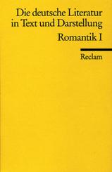 Die deutsche Literatur in Text und Darstellung, Romantik - .1