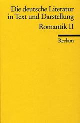 Die deutsche Literatur in Text und Darstellung, Romantik - .2