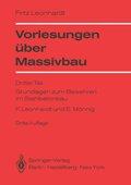Vorlesungen über Massivbau: Vorlesungen über Massivbau; Tl.3