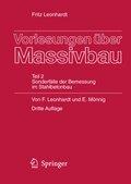 Vorlesungen über Massivbau: Vorlesungen über Massivbau; Tl.2