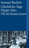 Glückliche Tage - Happy Days - Oh les beaux jours