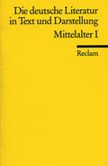 Die deutsche Literatur in Text und Darstellung - Tl.1