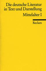 Die deutsche Literatur in Text und Darstellung, Mittelalter - .1