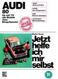 Jetzt helfe ich mir selbst: Audi 80; Bd.47