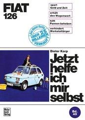 Jetzt helfe ich mir selbst: Fiat 126