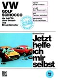 Jetzt helfe ich mir selbst: VW Golf/Scirocco; Bd.50