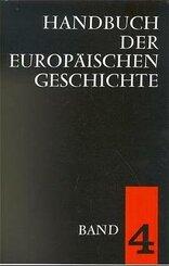 Handbuch der europäischen Geschichte: Europa im Zeitalter des Absolutismus und der Aufklärung; Bd.4