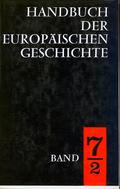Handbuch der europäischen Geschichte: Europa im Zeitalter der Weltmächte, in 2 Tln.; Bd.7