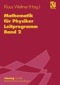 Mathematik für Physiker: Leitprogramm; Zu Lehrbuch Bd.1; Bd.2
