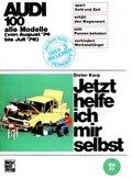 Jetzt helfe ich mir selbst: Audi 100; Bd.51