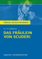 E. T. A. Hoffmann 'Das Fräulein von Scuderi'