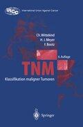 TNM, Klassifikation maligner Tumoren