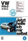 Jetzt helfe ich mir selbst: VW Polo (alle Modelle bis September '81); Bd.56