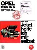 Jetzt helfe ich mir selbst: Opel Manta B; Bd.60
