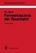 Nachrichtentechnik: Fernwirktechnik der Raumfahrt; Bd.2