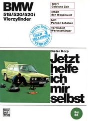 Jetzt helfe ich mir selbst: BMW 518/520/520i Vierzylinder