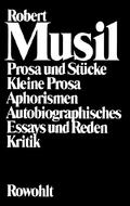 Prosa und Stücke; Kleine Prosa - Aphorismen; Autobiographisches - Essays und Reden; Kritik