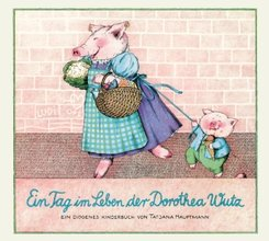 Ein Tag im Leben der Dorothea Wutz