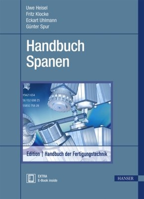 Handbuch der Fertigungstechnik: Spanen; Bd.3/1 - Tl.1