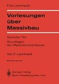 Vorlesungen über Massivbau: Vorlesungen über Massivbau; Tl.6